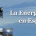 MINETAD publica el Informe de la Energía en España 2015