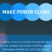 """""""Make Power Clean"""", campaña para impulsar un mercado eléctrico bajo en carbono"""