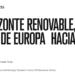 Un horizonte renovable, el reto de Europa hacia el 2020,