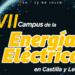 Abierto el plazo de inscripción para cursar el VII Campus de la Energía Eléctrica en Castilla y León