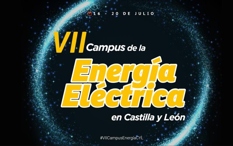 Anuncio del VII Campus de la Energía Eléctrica en Castilla y León.
