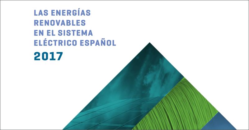 informe Las energías renovables en el sistema eléctrico español 2017 de Red Eléctrica Española