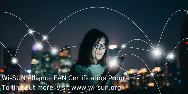 Lanzamiento del programa de certificación FAN de la Alianza Wi-Sun.