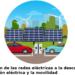 La contribución de las redes eléctricas a la transición energética. La perspectiva de las Smart Grids
