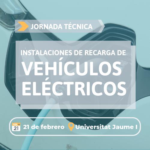 """Anuncio jornada """"Instalaciones de recarga de vehículos eléctricos""""."""
