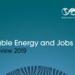 IRENA muestra en un nuevo informe el aumento de empleabilidad en el sector de las energías renovables
