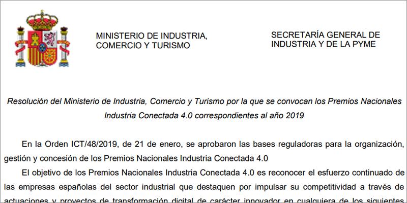 Extracto de la convocatoria de la I edición de los Premios Nacionales de Industria Conectada 4.0 del Ministerio de Industria, Comercio y Turismo.