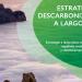 El Miteco somete a consulta pública la Estrategia de Descarbonización para 2050