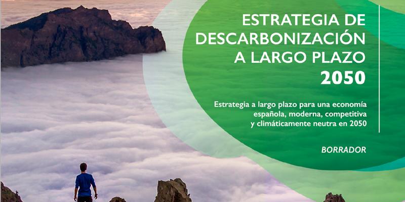 Abierta la consulta pública de la Estrategia de Descarbonización a Largo Plazo (ELP)