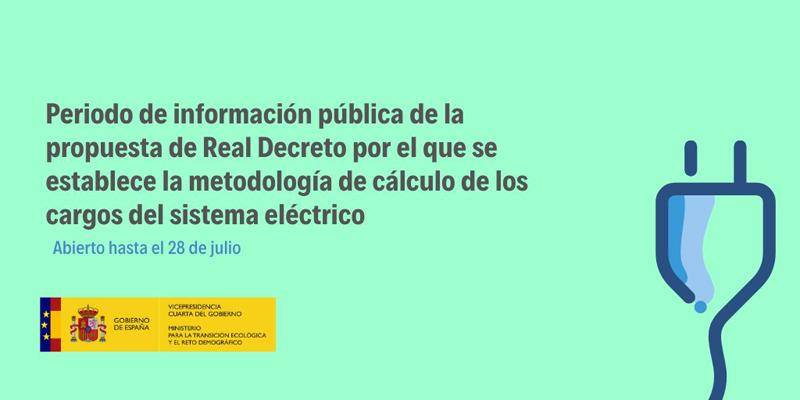 Cartel de consulta pública sobre la propuesta de Real Decreto por el que se establece la metodología de cargos del sistema eléctrico