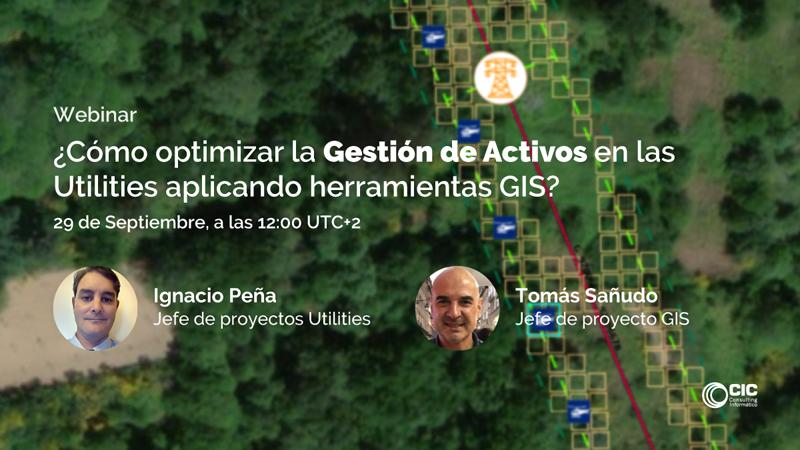 webinar titulado ¿Cómo optimizar la Gestión de Activos en las Utilities aplicando Herramientas GIS