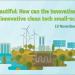 El Fondo de Innovación europeo financiará proyectos a pequeña escala de tecnologías limpias