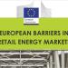 La Comisión Europea publica un informe sobre las barreras en el mercado minorista de energía