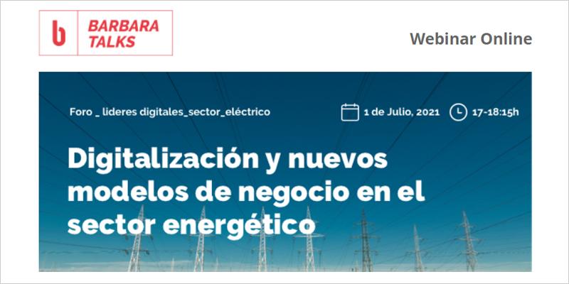 'Digitalización y nuevos modelos de negocio en el sector energético'
