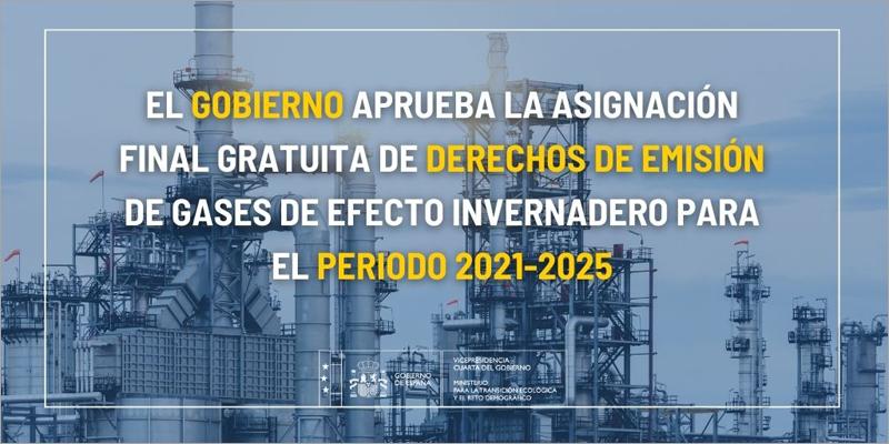 El Gobierno aprueba la asignación final gratuita de derechos de emisión de gases de efecto invernadero para el periodo 2021-2025