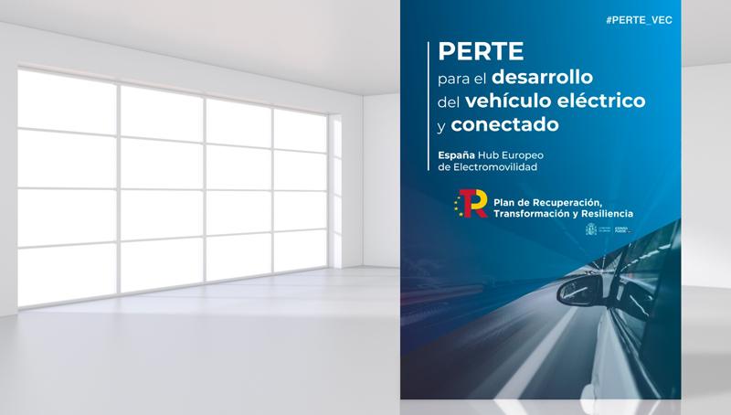 royecto Estratégico para la Recuperación y Transformación Económica (PERTE) del Vehículo Eléctrico y Conectado